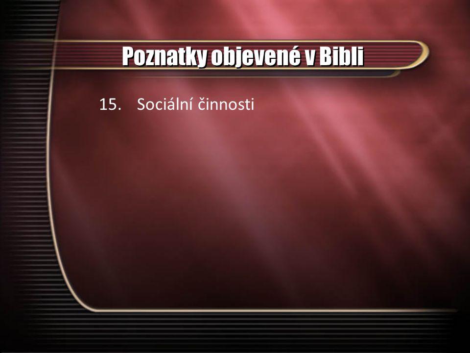 Poznatky objevené v Bibli 15.Sociální činnosti