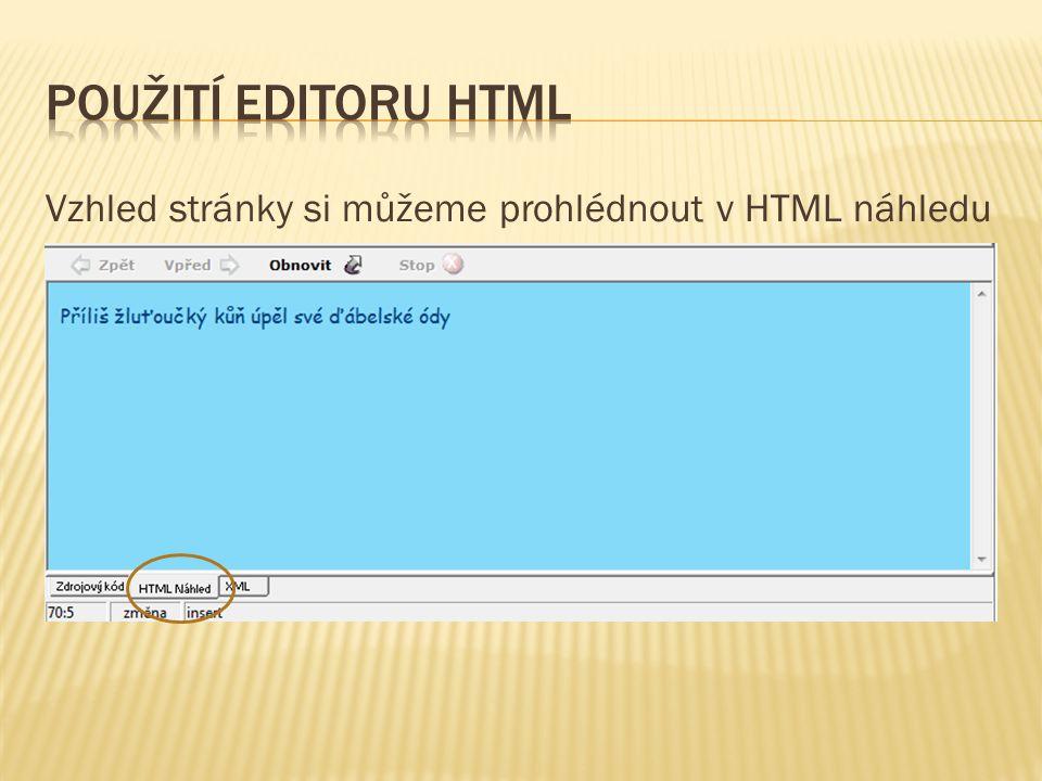 Vzhled stránky si můžeme prohlédnout v HTML náhledu