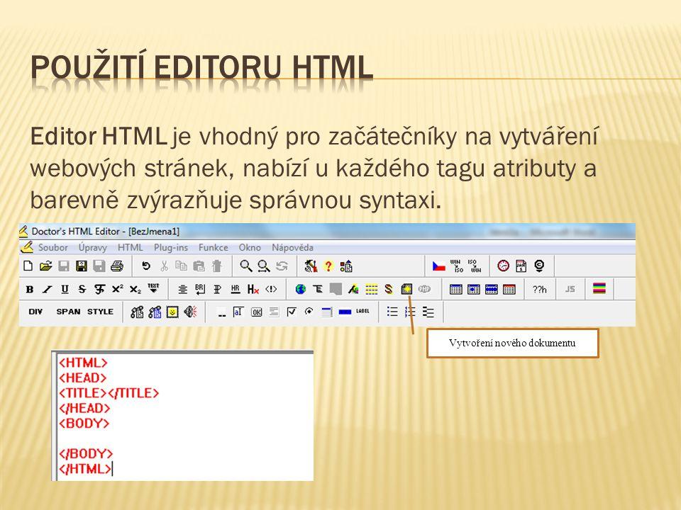"""Jednotlivým tagům můžeme nastavit vlastnosti tak, že umístíme kurzor """"dovnitř tagu a editor nám nabídne, co můžeme ovlivnit"""