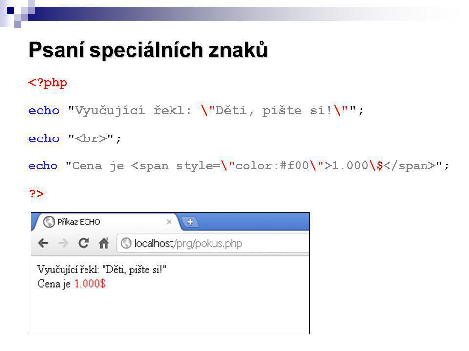 Psaní speciálních znaků <?php echo