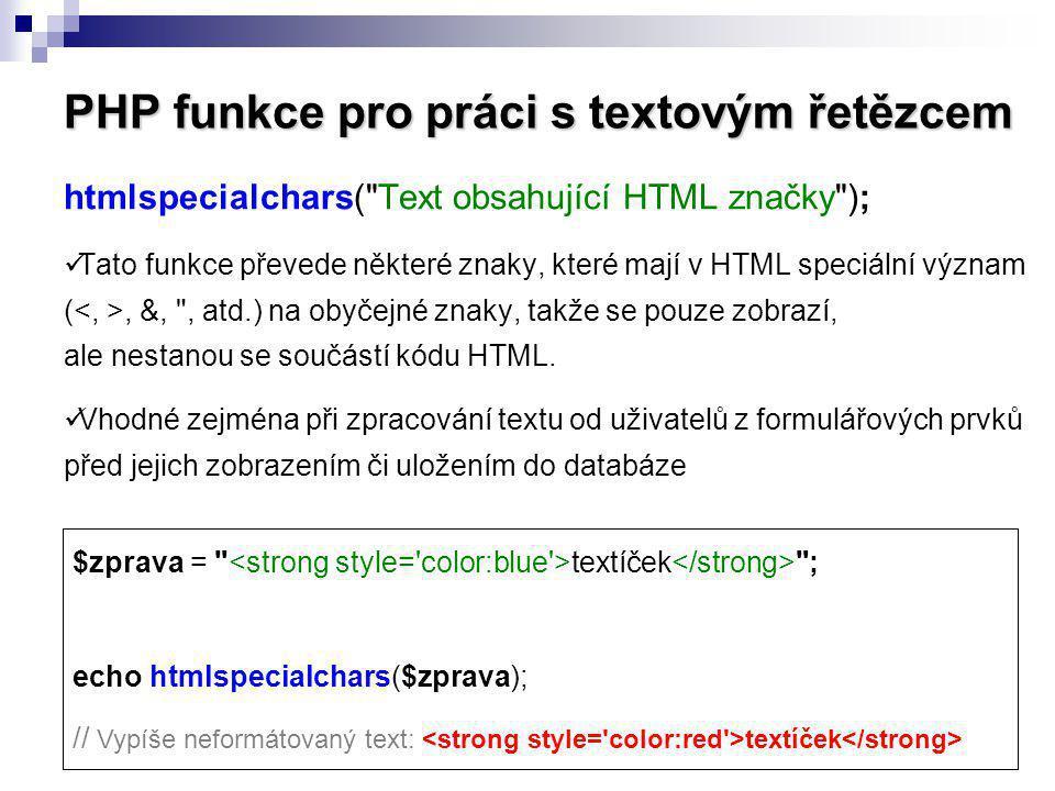 PHP funkce pro práci s textovým řetězcem htmlspecialchars(