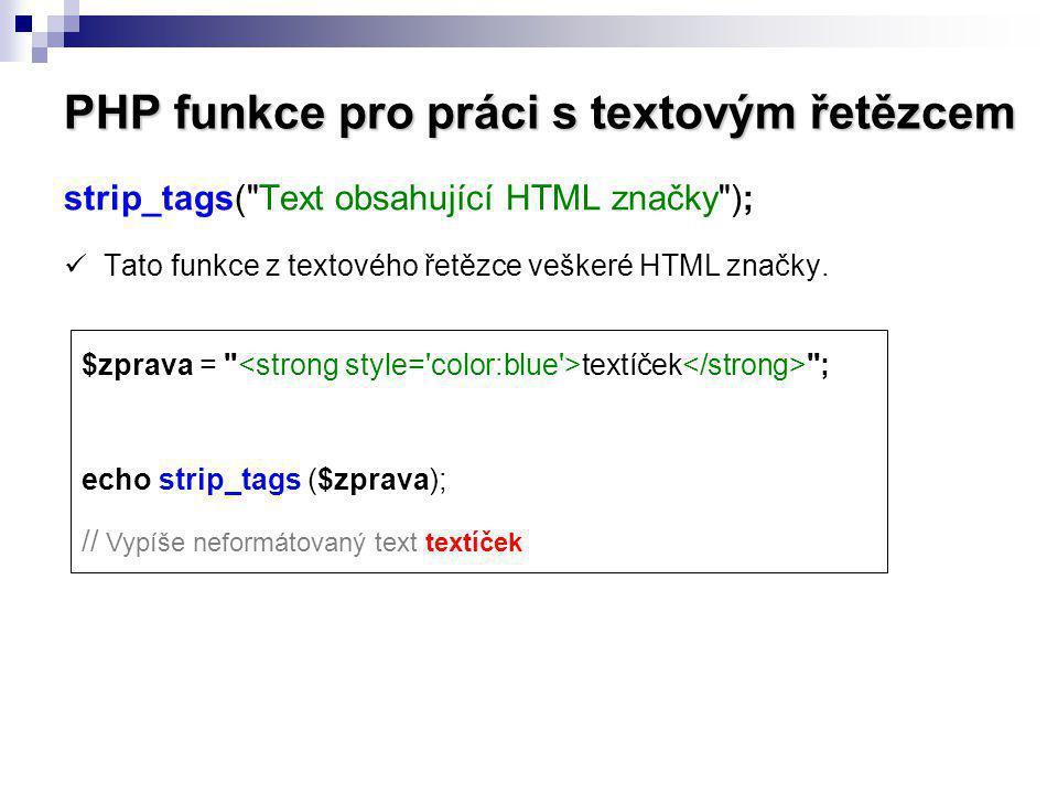 PHP funkce pro práci s textovým řetězcem strip_tags(