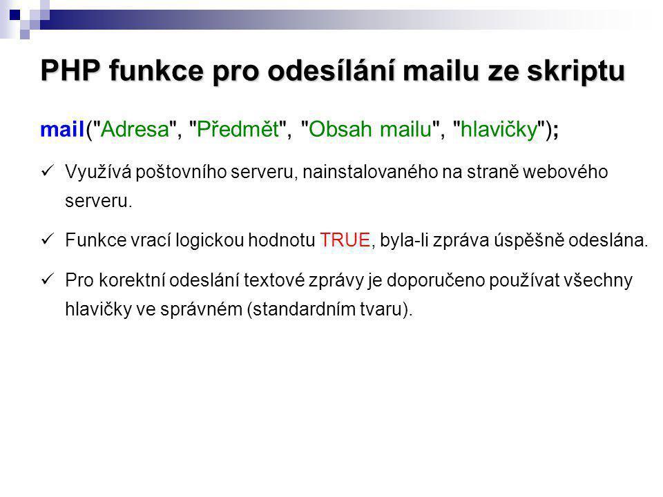 PHP funkce pro odesílání mailu ze skriptu mail(