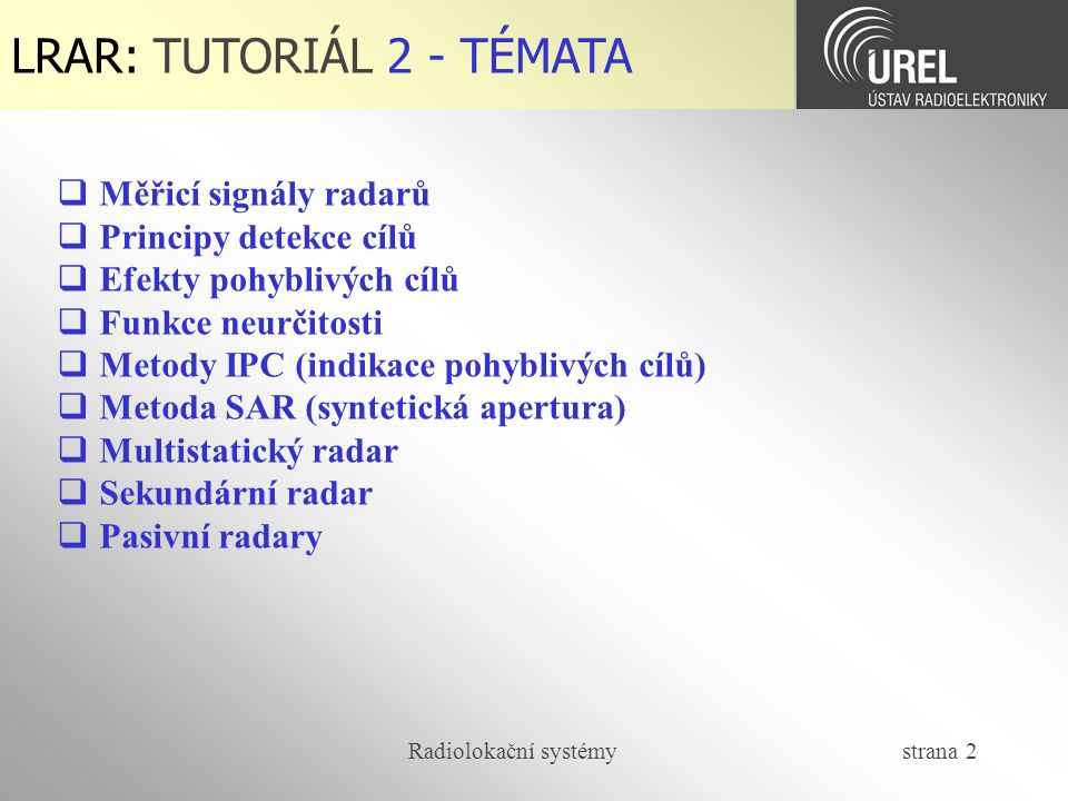 """Radiolokační systémy strana 63  Odpověď v módu """"C LRAR-T2: Sekundární radar (6/8)"""