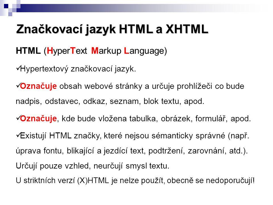 Hypertextový odkaz Toto je odkaz Dalším (nepovinným) atributem je target.