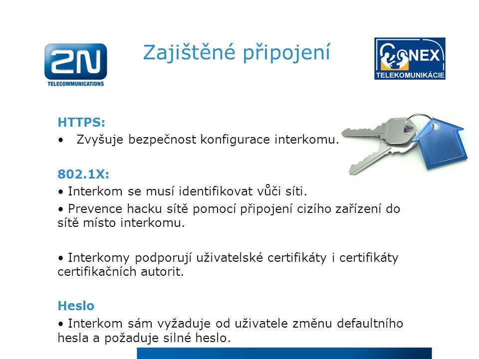 Zajištěné připojení HTTPS: Zvyšuje bezpečnost konfigurace interkomu.