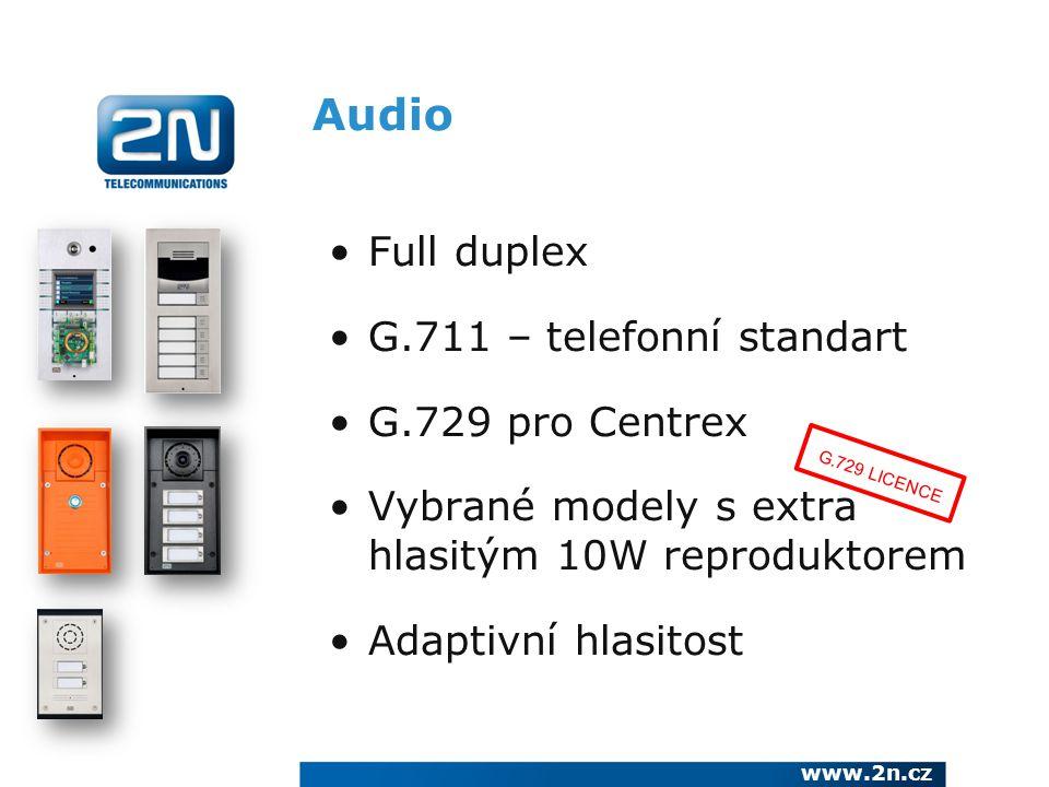Audio Full duplex G.711 – telefonní standart G.729 pro Centrex Vybrané modely s extra hlasitým 10W reproduktorem Adaptivní hlasitost www.2n.cz G.729 L