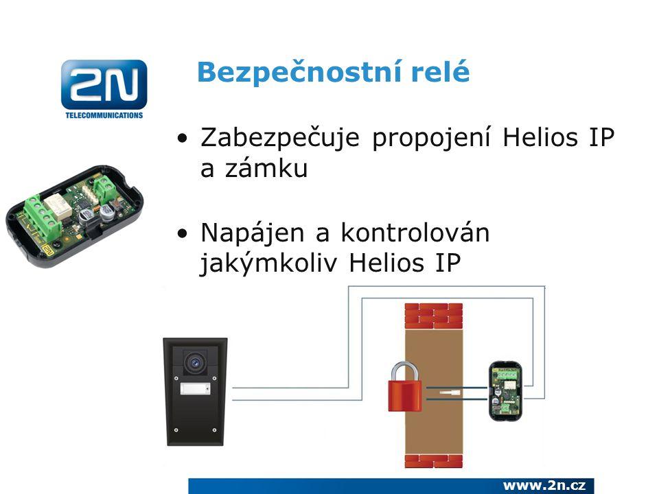 Bezpečnostní relé Zabezpečuje propojení Helios IP a zámku Napájen a kontrolován jakýmkoliv Helios IP www.2n.cz