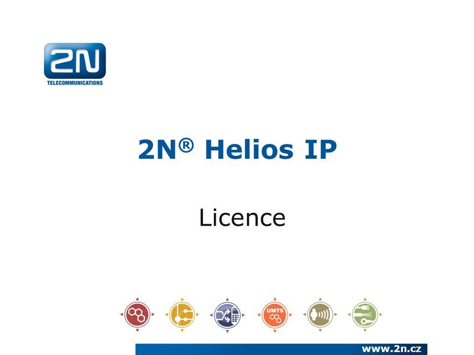 2N ® Helios IP Licence www.2n.cz