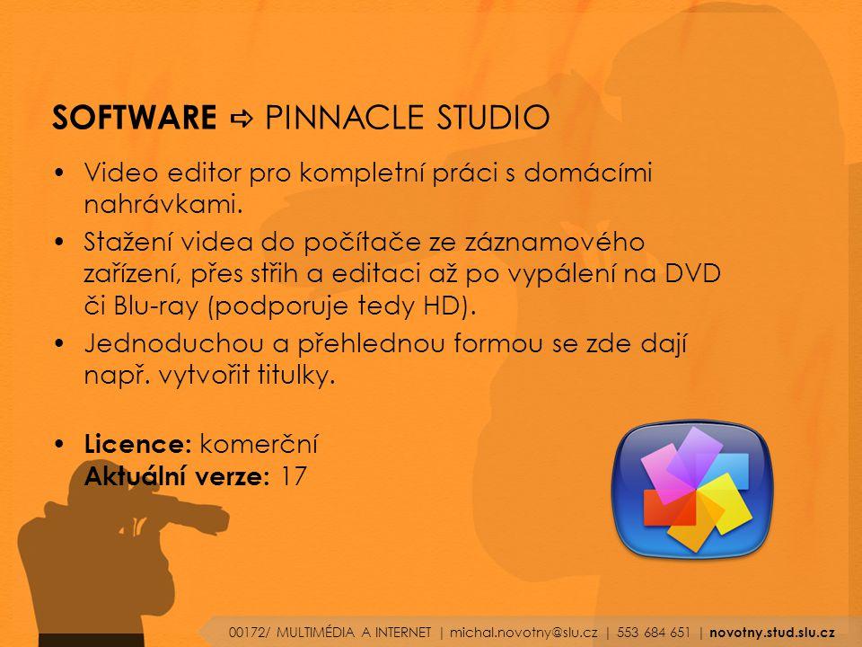 SOFTWARE  PINNACLE STUDIO Video editor pro kompletní práci s domácími nahrávkami.