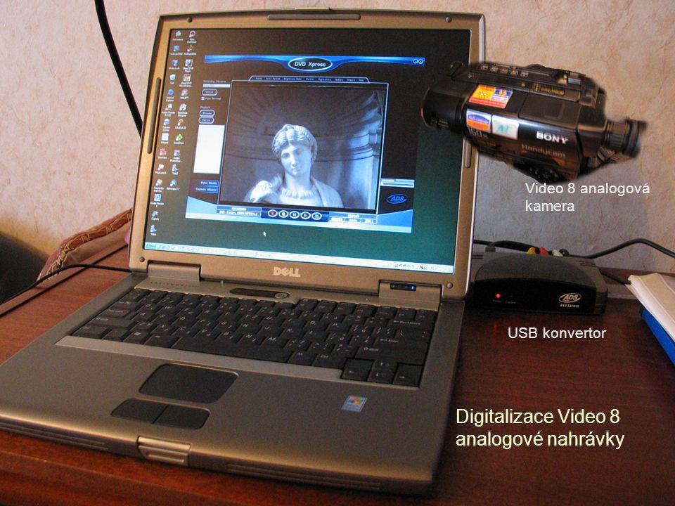 Digitalizace Video 8 analogové nahrávky USB konvertor Video 8 analogová kamera