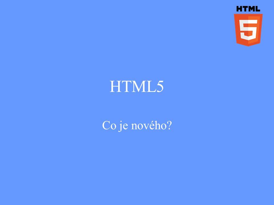 HTML5 Co je nového?