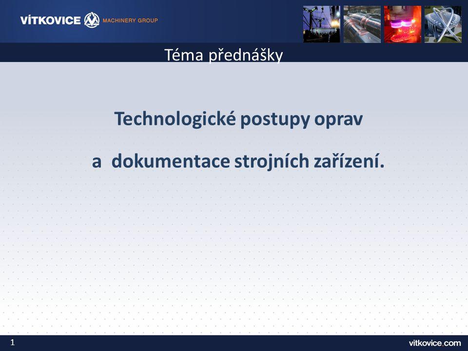 Technické pasporty strojů - legislativa Posuzování BOZP strojních zařízení je rozděleno do dvou základních skupin: -Posuzování bezpečnosti nových strojních zařízení.