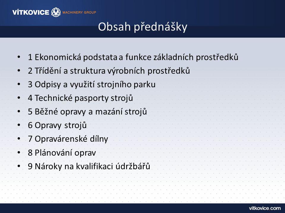 Ekonomický vliv údržby na HV Údržba – ekonomický vliv na HV.