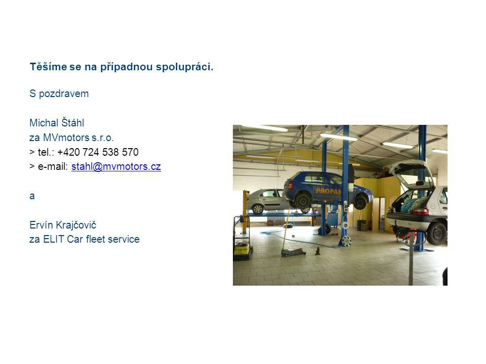 Těšíme se na případnou spolupráci. S pozdravem Michal Štáhl za MVmotors s.r.o. > tel.: +420 724 538 570 > e-mail: stahl@mvmotors.czstahl@mvmotors.cz a