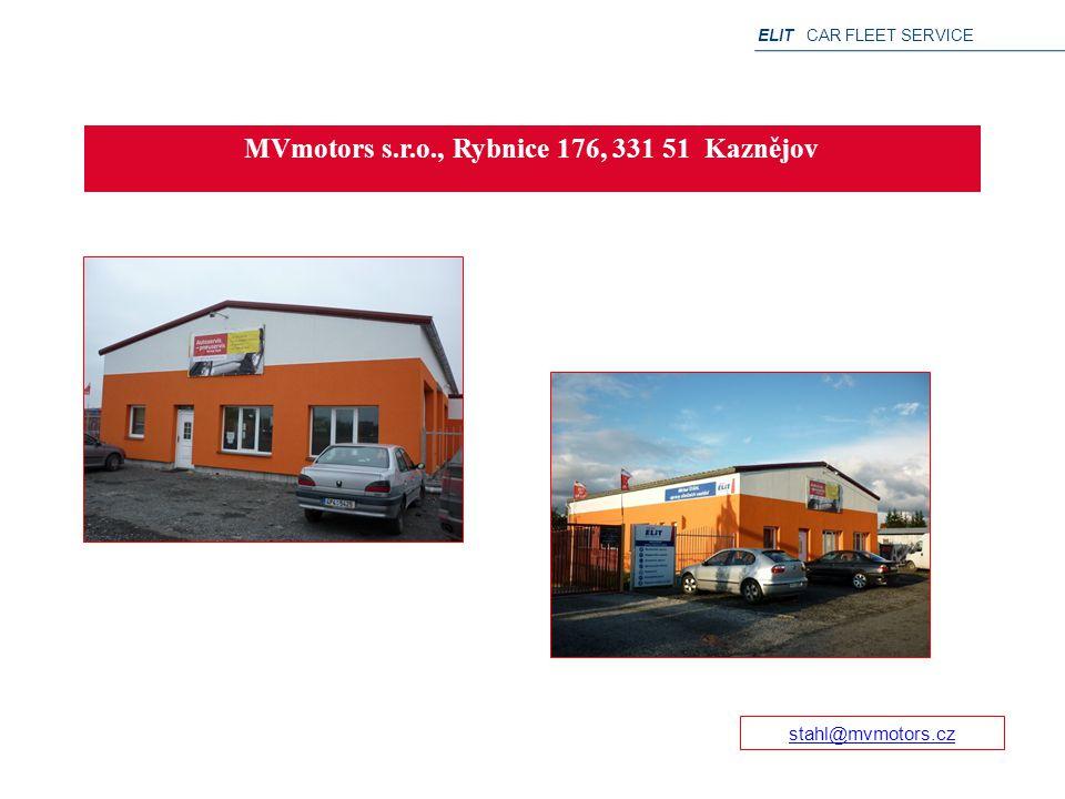 ELIT CAR FLEET SERVICE MVmotors s.r.o., Rybnice 176, 331 51 Kaznějov stahl@mvmotors.cz