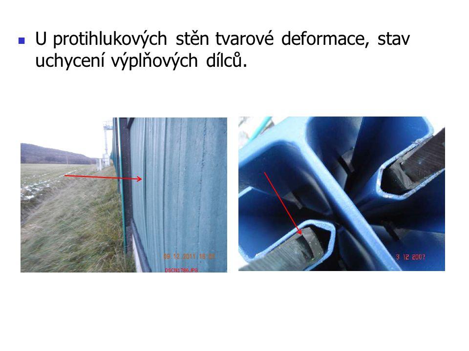 U protihlukových stěn tvarové deformace, stav uchycení výplňových dílců.