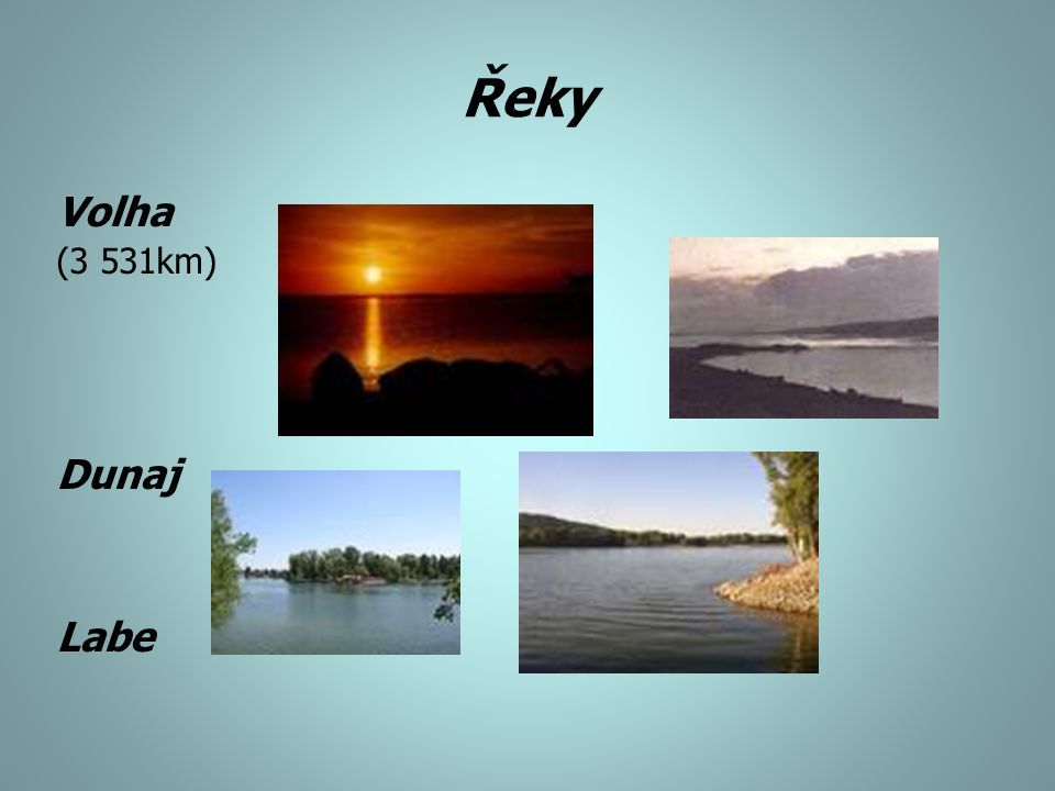 Jezera Ladožské jezero (18 360 km 2 )