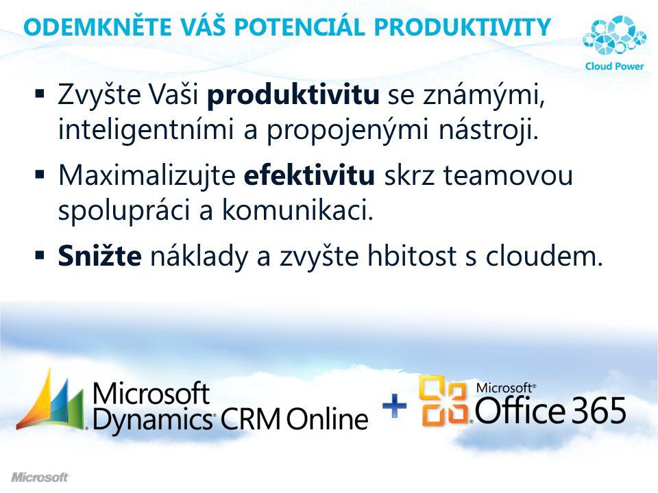  Zvyšte Vaši produktivitu se známými, inteligentními a propojenými nástroji.  Maximalizujte efektivitu skrz teamovou spolupráci a komunikaci.  Sniž