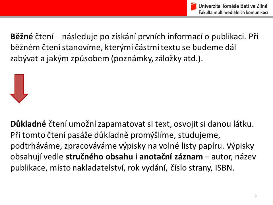 5 Citace, odkazy na použité prameny Každá práce musí obsahovat seznam použitých pramenů, tj.