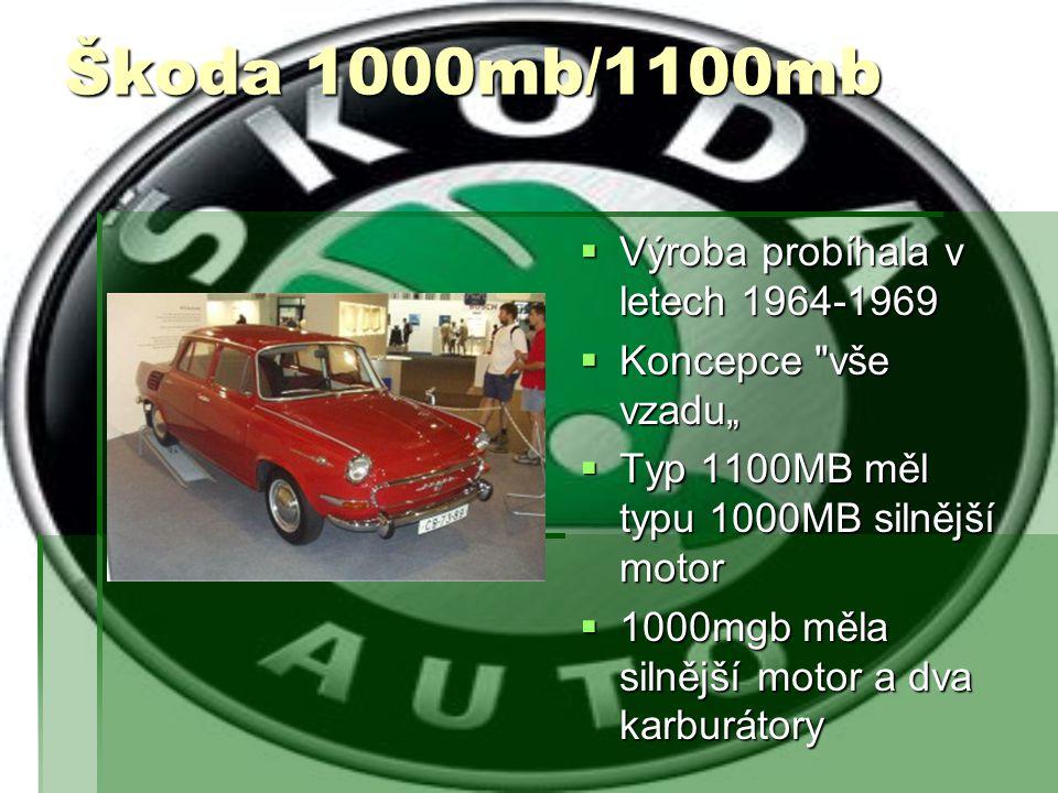 Škoda 1000mbx/1100mbx  Výroba probíhala v letech 1966-1969  Varianty mbx se vyrobilo jen 2517 kusů  Technické údaje byly shodné s variantou 1000MBG a 1100 MB