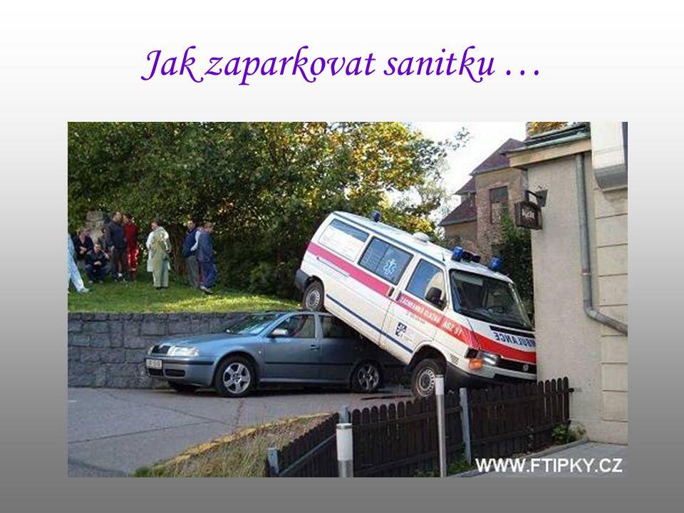 Jak zaparkovat sanitku …