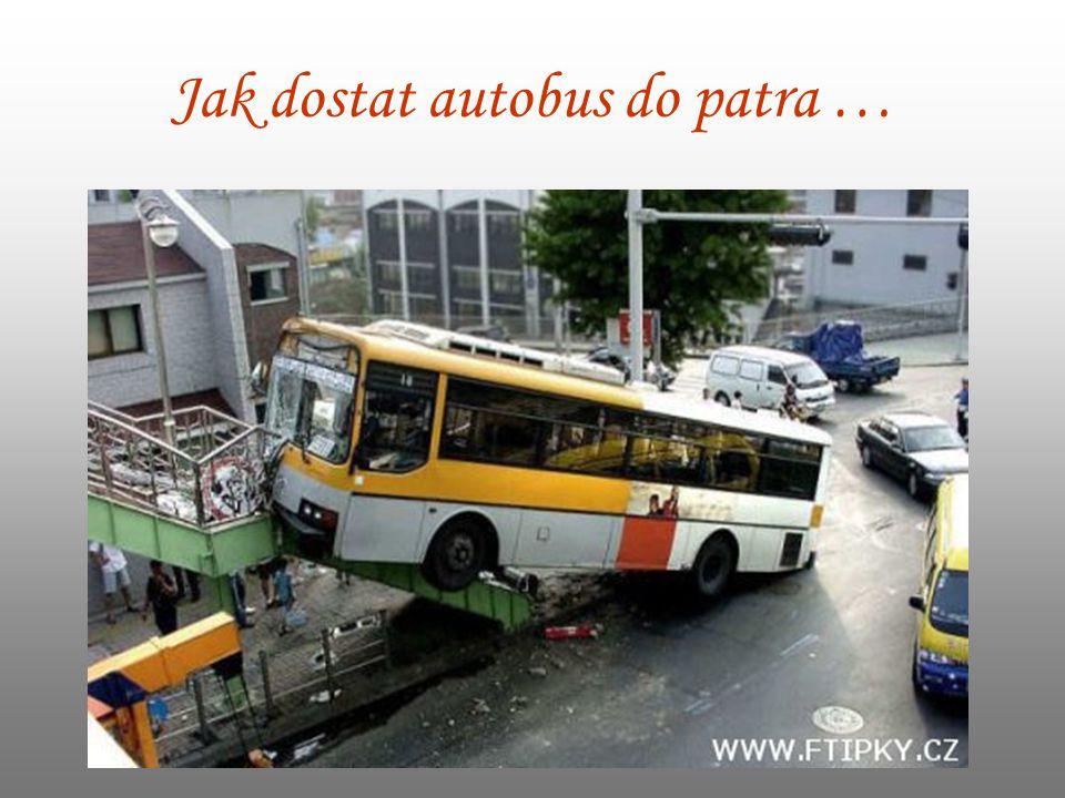 Jak dostat autobus do patra …