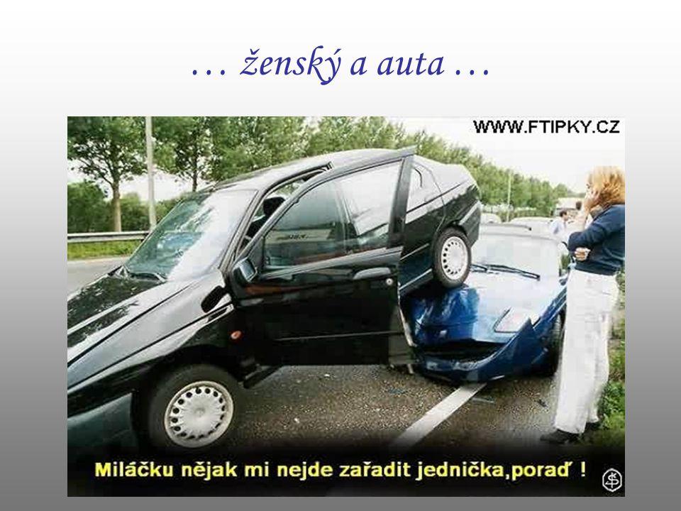… ženský a auta …