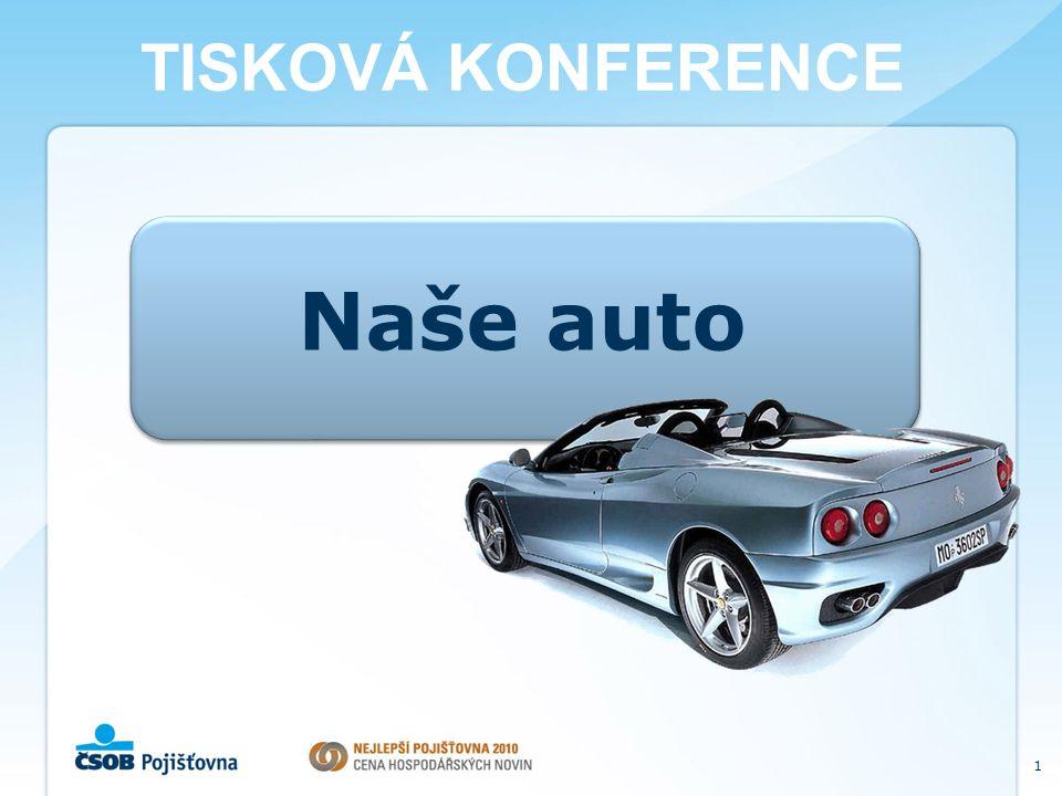 1 Naše auto TISKOVÁ KONFERENCE