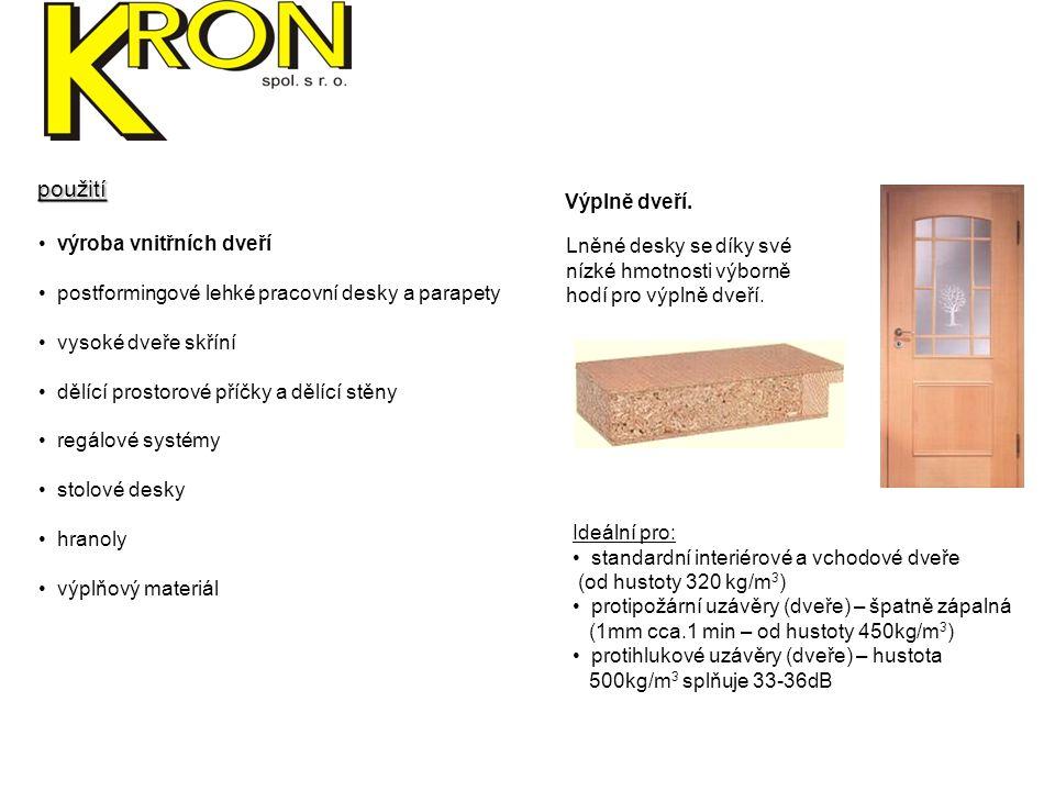 výroba vnitřních dveří postformingové lehké pracovní desky a parapety vysoké dveře skříní dělící prostorové příčky a dělící stěny regálové systémy stolové desky hranoly výplňový materiál Postformingové zpracování.