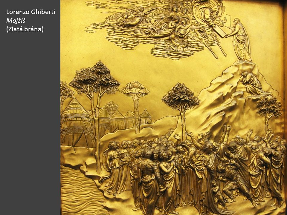 Lorenzo Ghiberti Mojžíš (Zlatá brána)