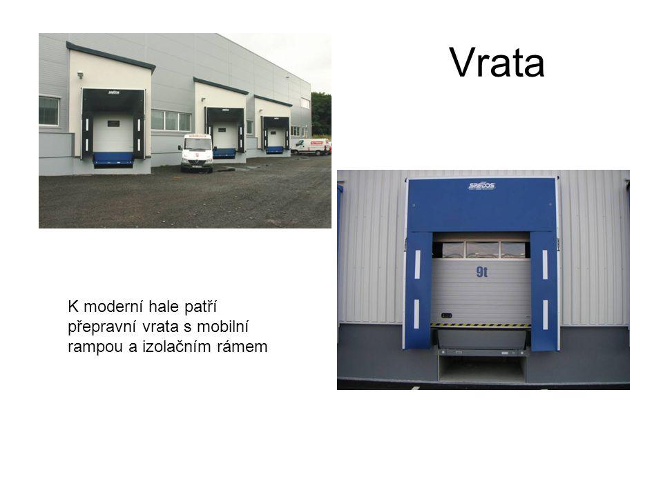 Vrata K moderní hale patří přepravní vrata s mobilní rampou a izolačním rámem