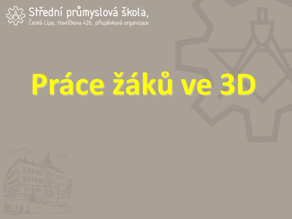 Práce žáků ve 3D