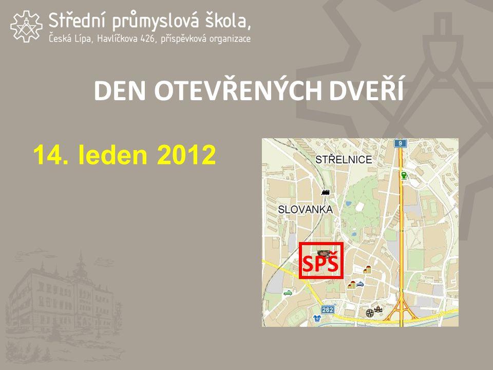 DEN OTEVŘENÝCH DVEŘÍ 14. leden 2012 SPŠ