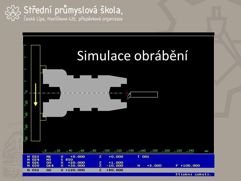 Simulace obrábění