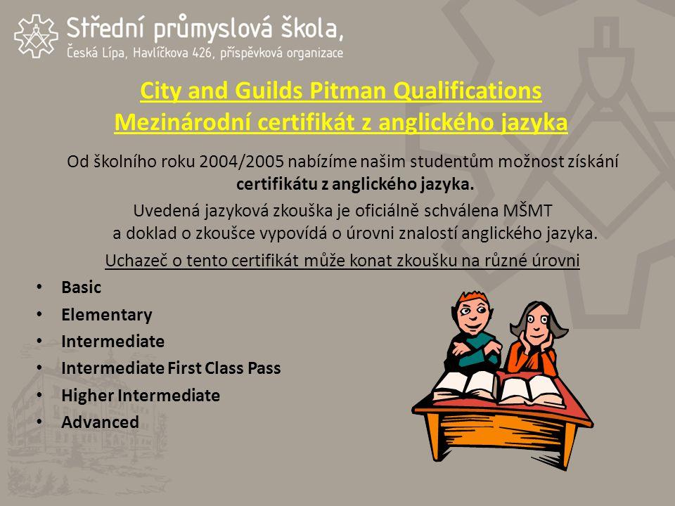 Od školního roku 2004/2005 nabízíme našim studentům možnost získání certifikátu z anglického jazyka.