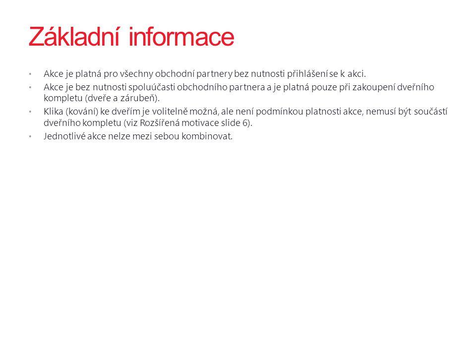  sleva se poskytuje z ceníkové ceny dveří (povrch 1)  podmínkou je objednání v kompletu (min D+Z)  zákazník si může objednat kliku Praktik 01 za 5 EUR vč.