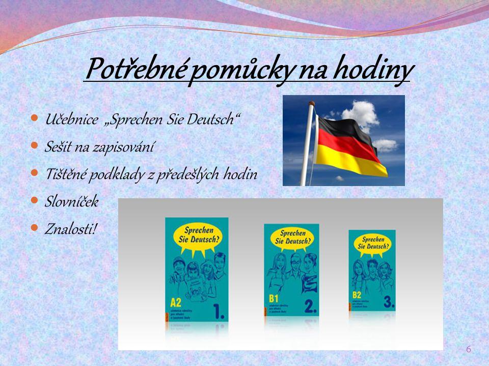 Německá konverzace Vyučujícím je prof.