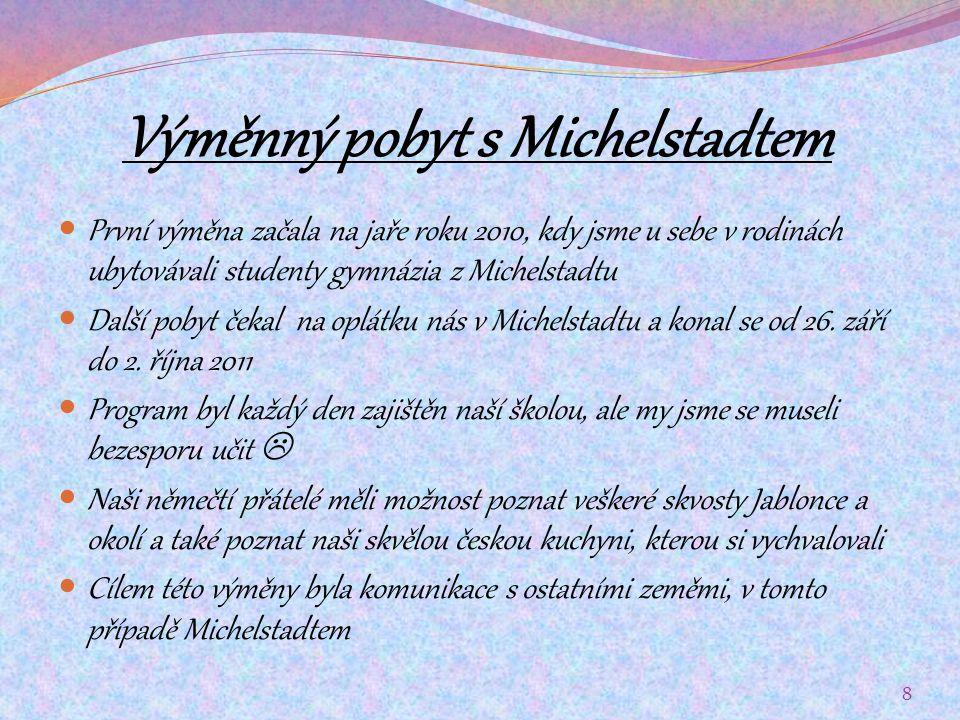 Dokumentace Michelstadtu 9 Radnice v Michelstadtu To všichni určitě poznají