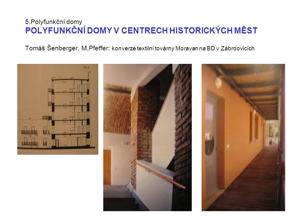 5.Polyfunkční domy DŮM SILO Tag der Architektur 2005 Darmstadt