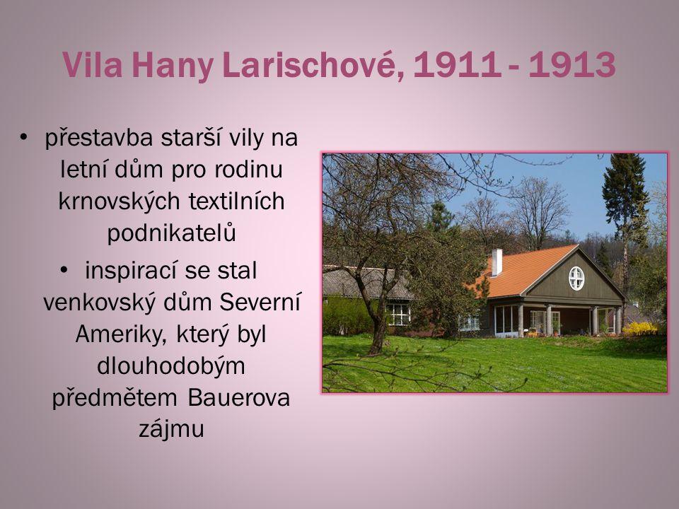 Vila Hany Larischové, 1911 - 1913 přestavba starší vily na letní dům pro rodinu krnovských textilních podnikatelů inspirací se stal venkovský dům Seve