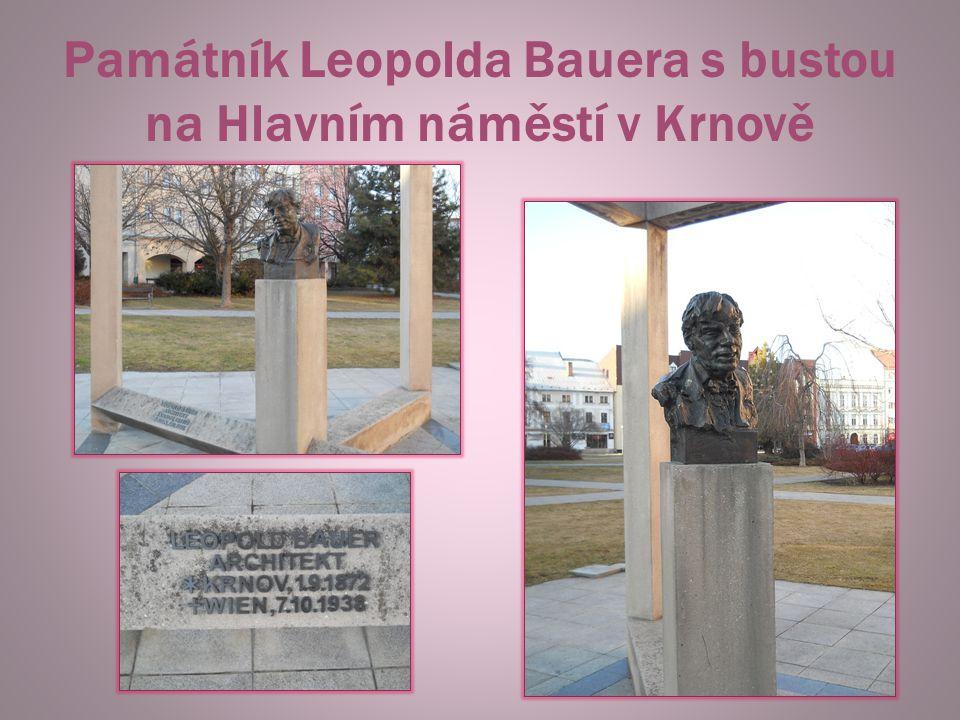 Památník Leopolda Bauera s bustou na Hlavním náměstí v Krnově
