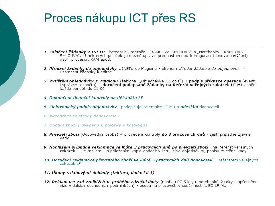 """Proces nákupu ICT přes RS 1. Založení žádanky v INETU– kategorie """"Počítače – RÁMCOVÁ SMLOUVA"""" a """"Notebooky - RÁMCOVÁ SMLOUVA"""". U některých položek je"""