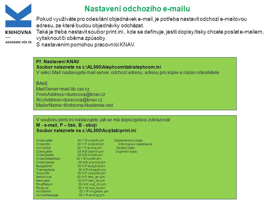 Nastavení odchozího e-mailu Pokud využíváte pro odesílání objednávek e-mail, je potřeba nastavit odchozí e-mailovou adresu, ze které budou objednávky