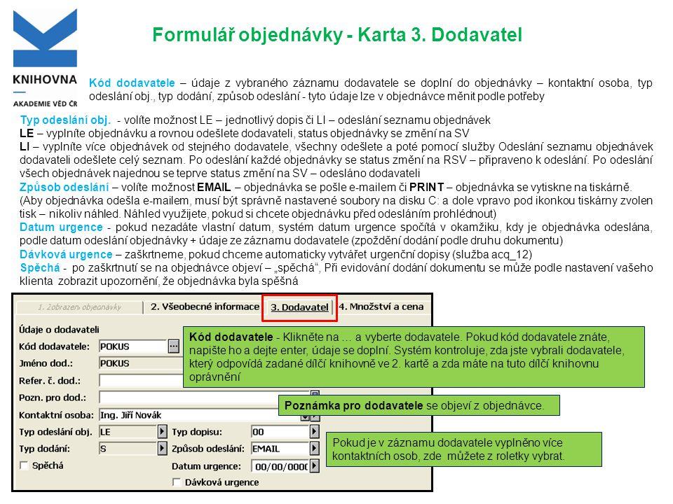 Formulář objednávky - Karta 4.Množství a cena Pozn.