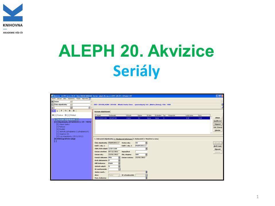 ALEPH 20. Akvizice Seriály 1