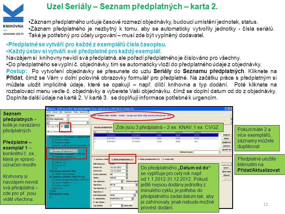 11 Uzel Seriály – Seznam předplatných – karta 2.