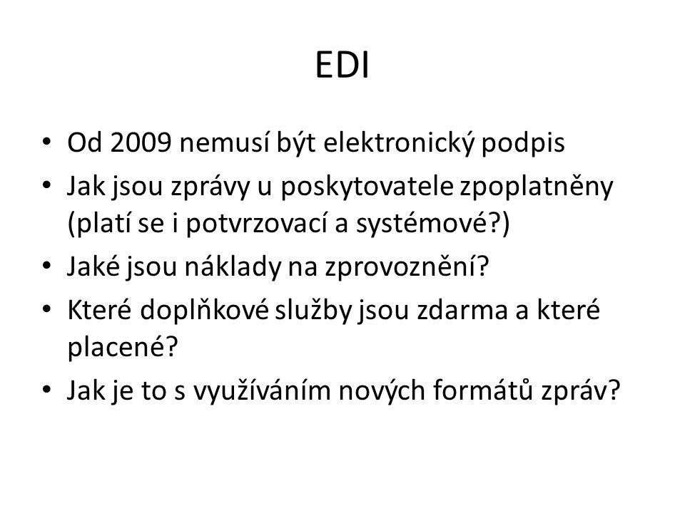 EDI Od 2009 nemusí být elektronický podpis Jak jsou zprávy u poskytovatele zpoplatněny (platí se i potvrzovací a systémové?) Jaké jsou náklady na zpro