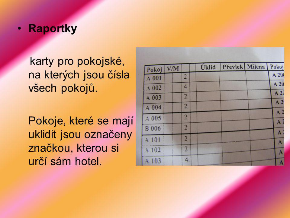 Raportky karty pro pokojské, na kterých jsou čísla všech pokojů. Pokoje, které se mají uklidit jsou označeny značkou, kterou si určí sám hotel.