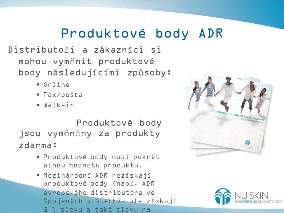 Produktové body ADR Distributoři a zákazníci si mohou vyměnit produktové body následujícími způsoby: Online Fax/pošta Walk-in Produktové body jsou vyměněny za produkty zdarma: Produktové body musí pokrýt plnou hodnotu produktu.